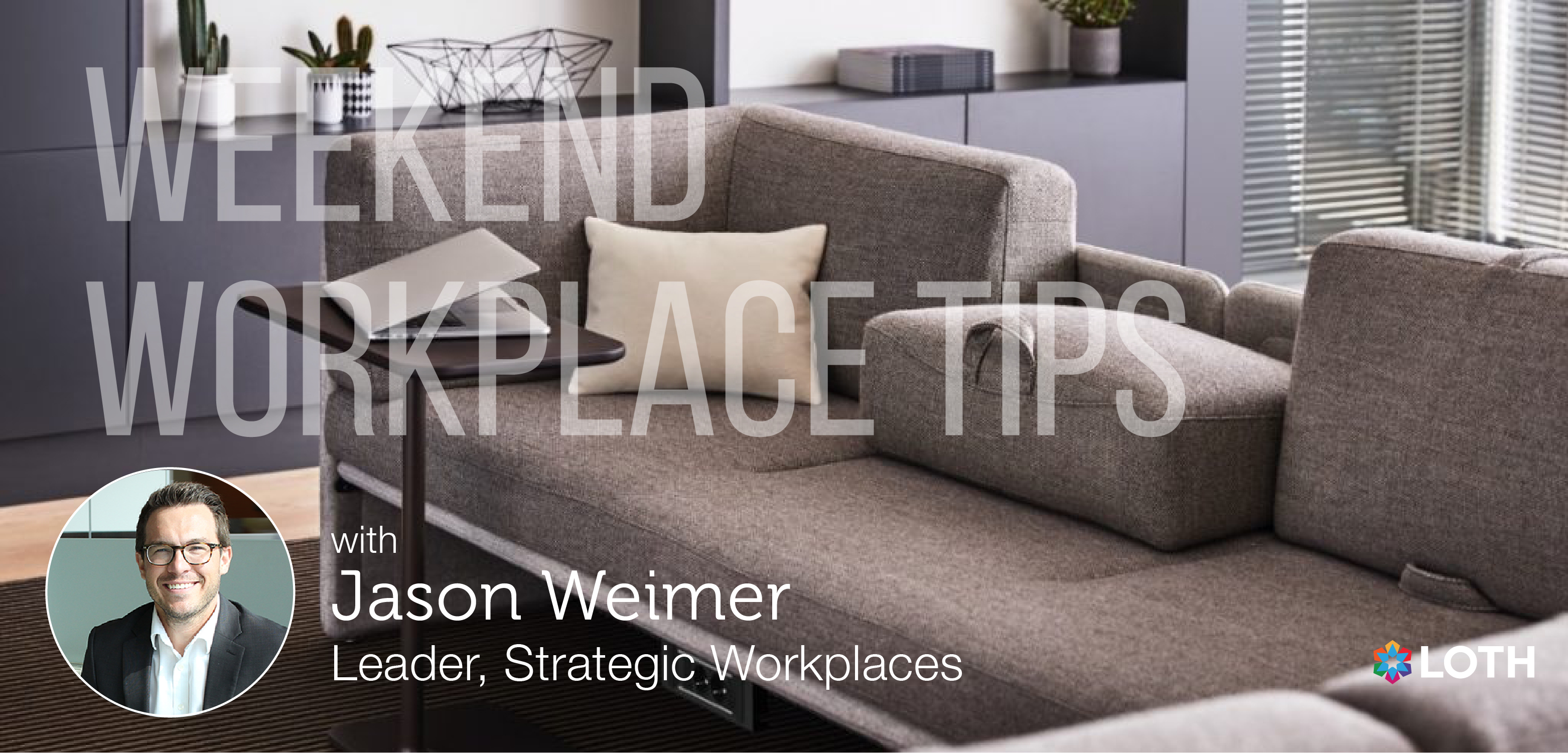 Weekend Workplace Tips Weimer